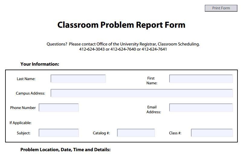 Classroom Problem Report Form
