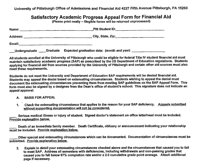 Paperwork which must be submitted to a Dietrich School Assistant Dean during the SAP Financial Aid appeal process.